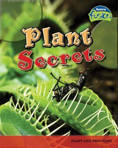 Plant Secrets: Plant Life Processes