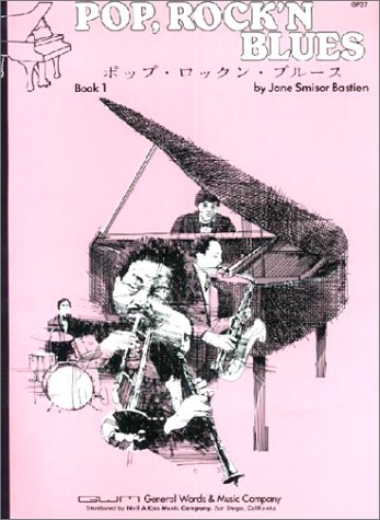 Pop, Rock'n Blues Book 1 (Music Through The Piano Library)