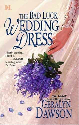 The Bad Luck Wedding Dress (Bad Luck Brides, #1)