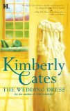The Wedding Dress by Kimberly Cates