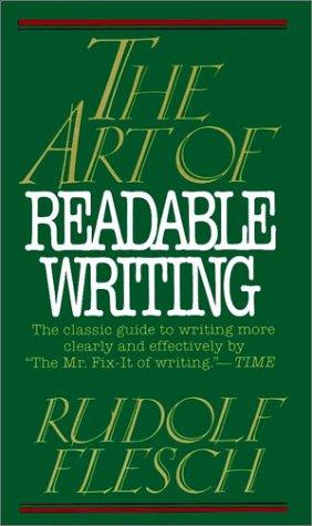 The Art of Readable Writing by Rudolf Flesch