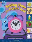 Telling Time with Tickety Tock [With Toy Clock]