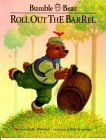 Roll Out the Barrel: A Bumble Bear Storybook Series