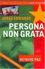 Persona Non Grata: A Memoir of Disenchantment with the Cuban Revolution