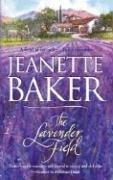 The Lavender Field by Jeanette Baker