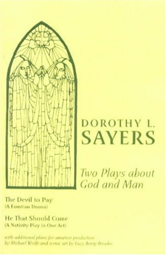 Two Plays about God and Man