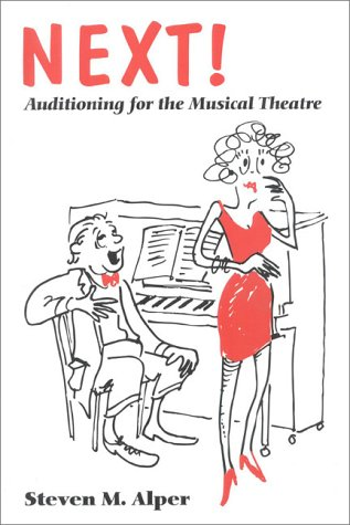 Next!: Auditioning for the Musical Theatre