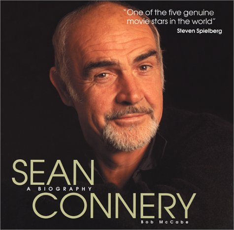 Sean Connery: A Biography