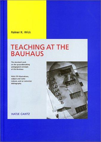 Teaching Bauhaus by Rainer K. Wick