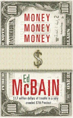 Money, Money, Money (87th Precinct, #51)