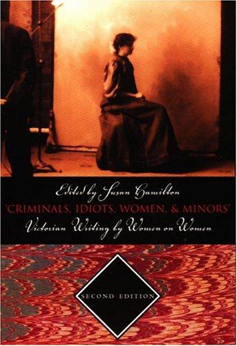 Criminals, Idiots, Women, & Minors by Susan Hamilton