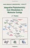Recent Advances in Phytochemistry, Volume 37: Integrative Phytochemistry: from Ethnobotany to Molecular Ecology