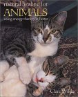 Natural Healing for Animals by Clare Wilde