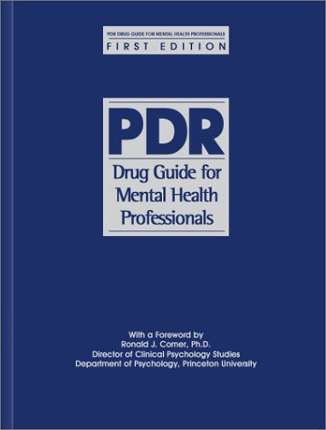 Pdr drug guide for mental health professionals, 3rd edition.