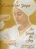 Kundalini Yoga For Youth & Joy