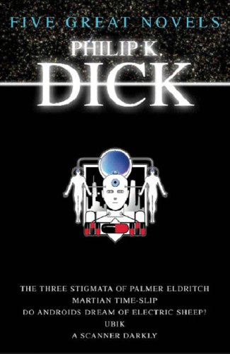 Five Great Novels by Philip K. Dick