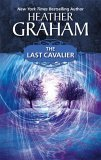 The Last Cavalier by Heather Graham Pozzessere
