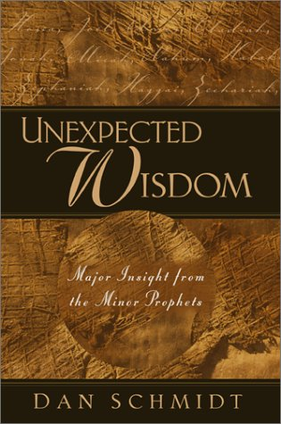 unexpected-wisdom-major-insight-from-the-minor-prophets
