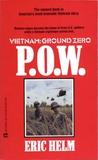P.O.W. (Vietnam: Ground Zero #2)