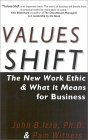 Values-Shift: The New Work Ethic and What It Means for Business