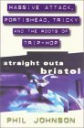 Straight Outa Bristo by Phil Johnson