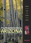 The Mountains Know Arizona by Michael    Collier