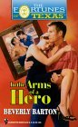 In the Arms of a Hero (Fortunes of Texas, #10)