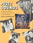 Puget Sounds: A Nostalgic Review of Radio and TV in the Great Northwest
