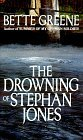 The Drowning of Stephan Jones by Bette Greene