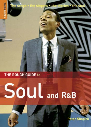 The Rough Guide to Soul and R&B by Peter Shapiro