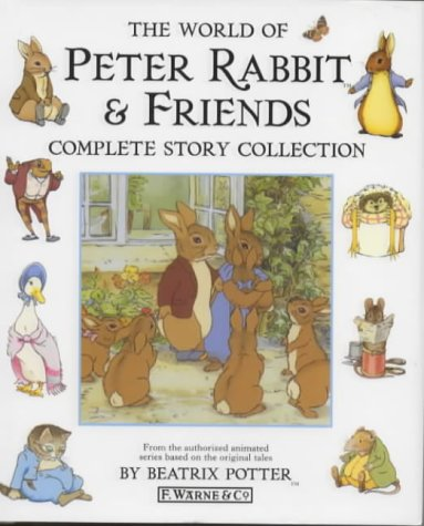 The World Of Peter Rabbit & Friends Complete Story Collection