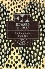 Edward Thomas: Selected Poems (Bloomsbury Poetry Classics)