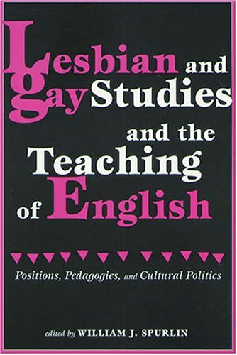 Cultural english gay lesbian pedagogies politics position study teaching