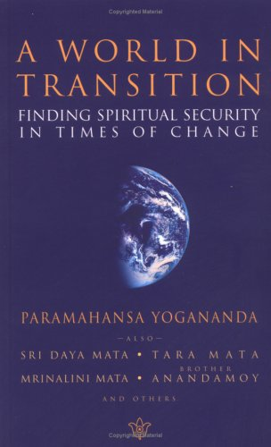 A World in Transition: Finding Spiritual Security in Times of Change