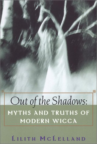 Out Of The Shadows: Myths and Truths of Modern Wicca