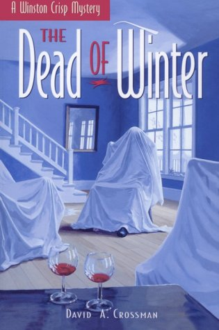 The Dead of Winter by David A. Crossman