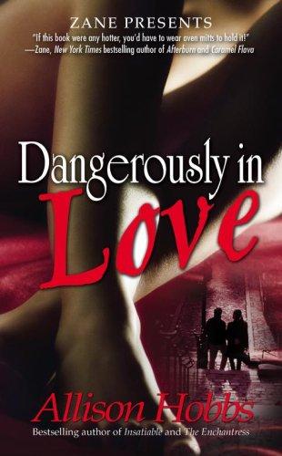 Dangerously in Love by Allison Hobbs