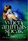 When Animals Speak: Advanced Interspecies Telepathic Communications