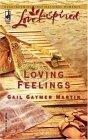 Loving Feelings by Gail Gaymer Martin