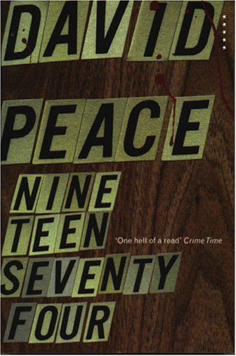 Nineteen Seventy Four (Red Riding, #1)
