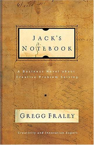 Jack's Notebook by Gregg Fraley