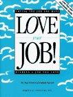 Love Your Job!