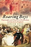 Roaring Boys: Shakespeare's Rat Pack