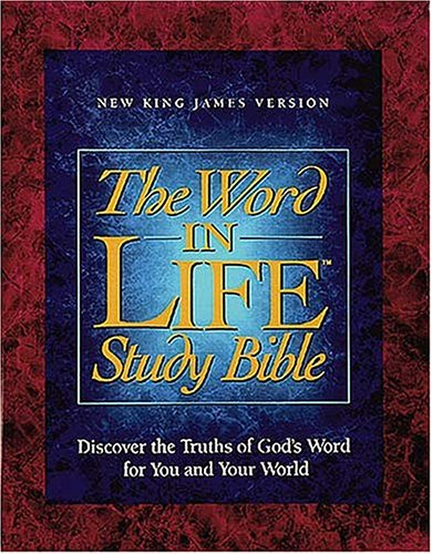 The Word In Life Study Bible-NKJ: Discover the Truths of God's Word for You and Your World