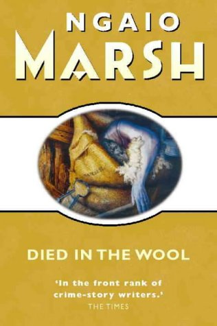 Died in the Wool (Roderick Alleyn, #13)