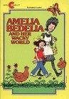 Amelia Bedelia and Her Wacky World