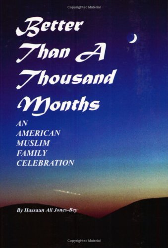 Better Than a Thousand Months: An American Family Celebration