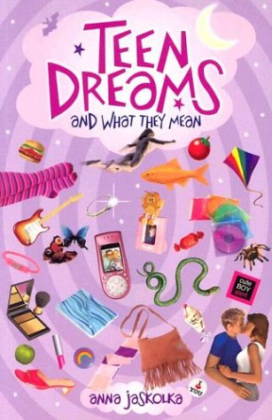Teen Dreams and What They Mean