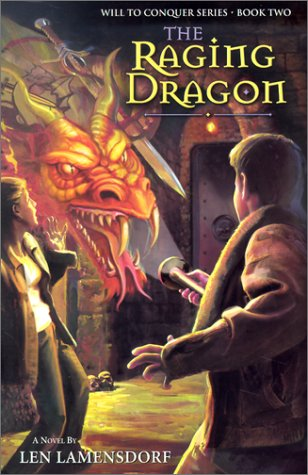 The Raging Dragon (Will to Conquer #2)