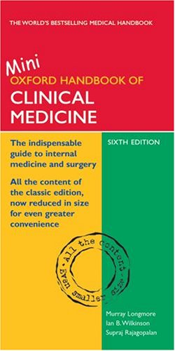 The Oxford Handbook of Clinical Medicine: Mini Edition